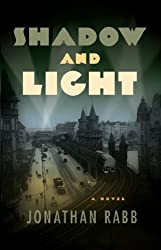 Shadow and Light: A Berlin Trilogy