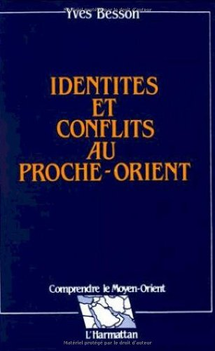 Identités et conflits au Proche-Orient