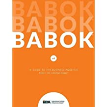 3: A Guide to the Business Analysis Body of Knowledge® (BABOK® Guide)