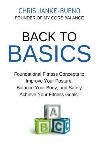 Posture balance le meilleur prix dans amazon savemoney back to basics using basic foundational movements to improve your posture balance your fandeluxe Images