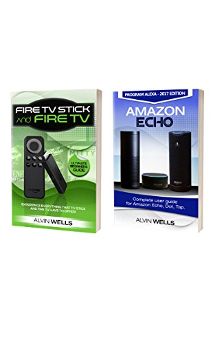 fire-tv-stick-and-fire-tv-ultimate-beginners-guide-with-amazon-echo-complete-user-guide-for-amazon-e