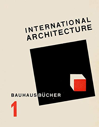 International Architecture: Bauhausbücher 1