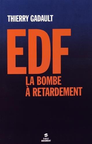 EDF-LA-BOMBE-A-RETARDEMENT