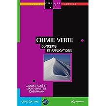 Chimie verte: Concepts et applications