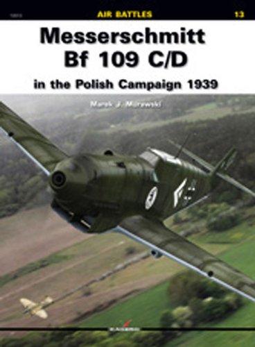 Messerschmitt Bf 109 C/D in the Polish Campaign 1939 (Air Battles)