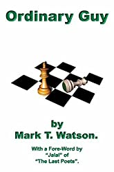 Ordinary Guy: 1 (Poetry) by Mark T. Watson (2004-12-03)