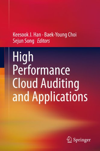 High Performance Cloud Auditing and Applications (English Edition)