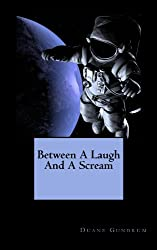 Between a Laugh and a Scream