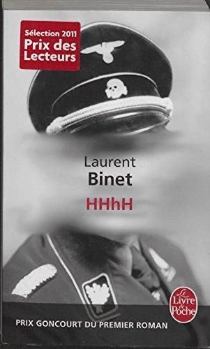 HHhH [ Prix Goncourt du Premier Roman en 2010 ] ( au cinema ) (French Edition)