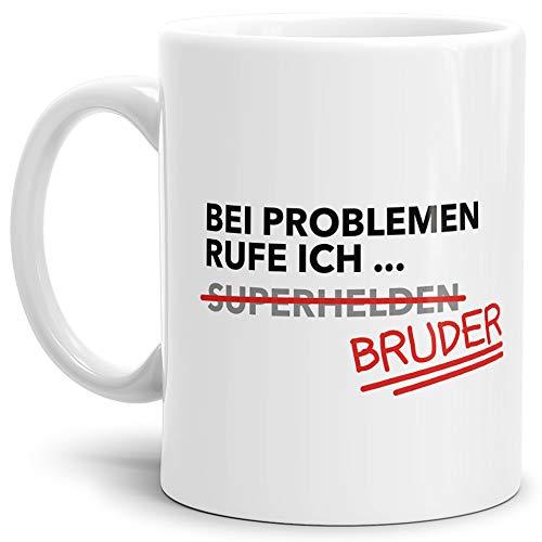 Tasse mit SpruchBei Problemen Rufe Ich Bruder – Kaffeetasse/Familie Idee/Lustig/Witzig/Spaß/Fun/Mug/Cup Qualität – 25 Jahre Erfahrung