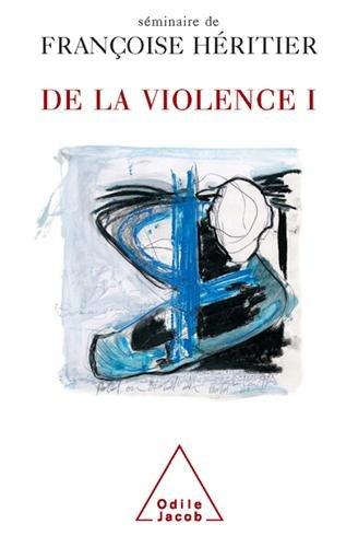 De la violence : Tome 1