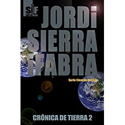 Crónica de Tierra 2 -- Finalista Premio Minotauro 2004