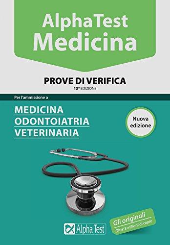 Alpha Test. Medicina, odontoiatria, veterinaria. Prove di verifica