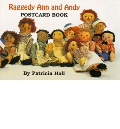 [(Raggedy Ann and Andy Postcard Book)] [Author: Patricia Hall] published on (January, 1999)