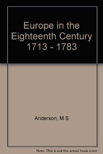 Europe in the Eighteenth Century 1713-1783