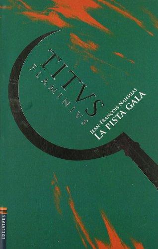 La pista gala (Titus Flaminius)