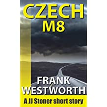CzechM8: A JJ Stoner story (The Stoner series)