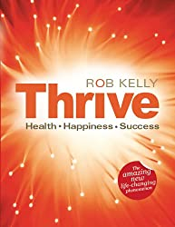 Thrive - the Changing Limiting Beliefs workbook: Health, Happiness and Success