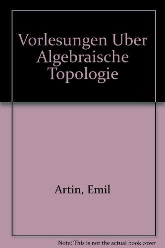 Vorlesungen Uber Algebraische Topologie