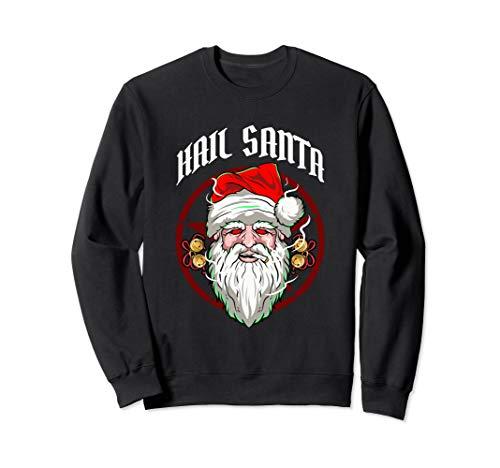 Hail Santa! Funny Atheist Christmas Gift Sweatshirt