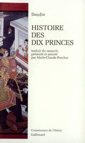 Histoire des dix princes par Daṇḍin