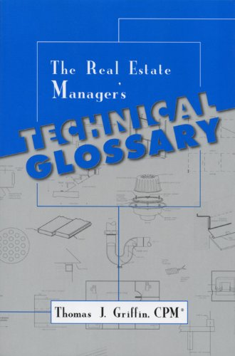 The Real Estate Manager's Technical Glossary (English Edition)