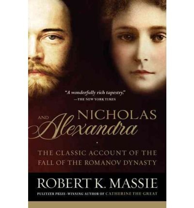 By Robert K Massie ( Author ) [ Nicholas and Alexandra By Feb-2000 Paperback