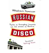 [(Russian Disco)] [Author: Wladimir Kaminer] published on (January, 2009)