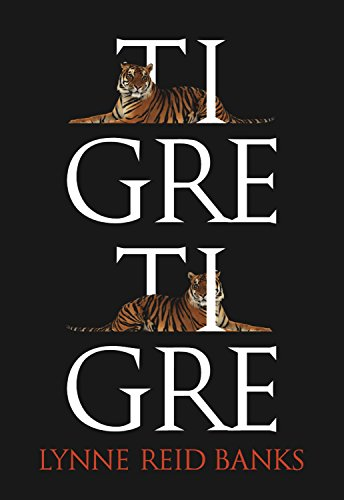 Tigre, tigre (EXIT) por Lynne Reid Banks