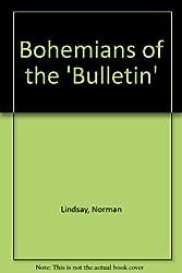 Bohemians of the 'Bulletin'