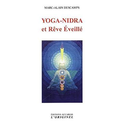 Yoga-Nidra et Rêve Eveillé