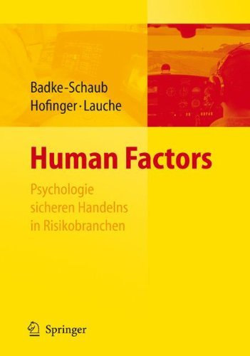 Human Factors - Psychologie sicheren Handelns in Risikobranchen