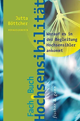 lität: Worauf es in der Begleitung Hochsensibler ankommt ()