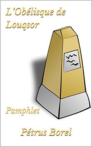 L'Obélisque de Louqsor : Pamphlet (French Edition)