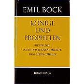 Beiträge zur Geistesgeschichte der Menschheit / Könige und Propheten
