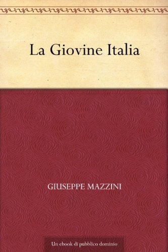La Giovine Italia (Italian Edition)
