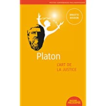 Platon, l'art de la justice (5)