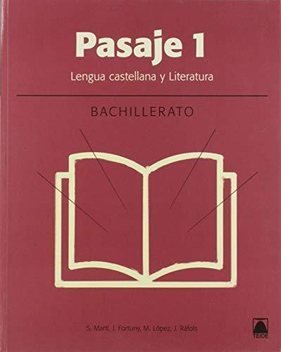 Pasaje 1. Literatura Bachillerato