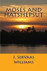Moses and Hatshepsut