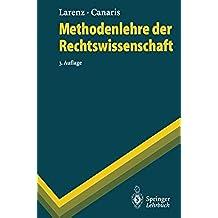 Methodenlehre der Rechtswissenschaft (Springer-Lehrbuch)