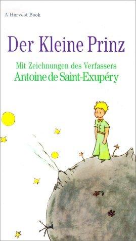 Der Kleine Prinz (A Harvest /HBJ Book) (German Edition) by Antoine de Saint-Exupery (1973-10-24)