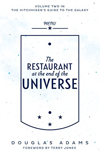 The Restaurant at the End of the Universe (The Hitchhiker's Guide to the Galaxy) par Douglas Adams