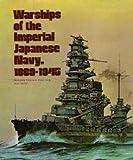 Warships of the Imperial Japanese Navy, 1869-1945 by Hansgeorg Jentschura (1976-11-24)