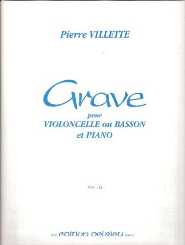 Grave : Pour violoncelle ou basson et piano