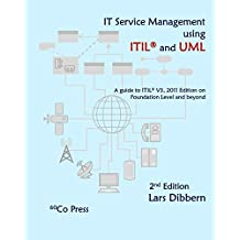 IT Service Management using ITIL® and UML, 2nd edition (English Edition)