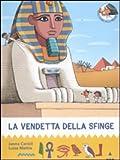 Image de La vendetta della sfinge. All'ombra delle piramidi