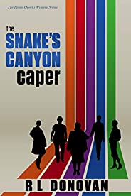 The Snake's Canyon Caper: Grifters of the Ivory Towers (The Pirate Queens Mystery Series Book 1) (English Edit