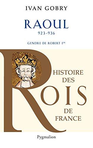 raoul-923-936-gendre-de-robert-ier