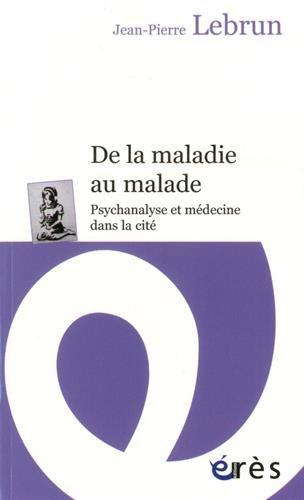 DE LA MALADIE AU MALADE