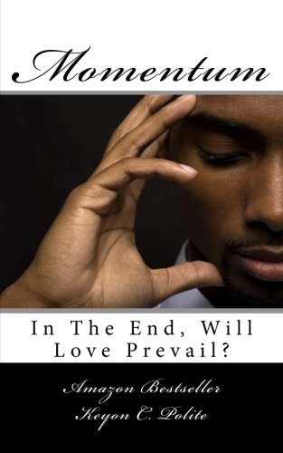 Momentum: In The End, Will Love Prevail?